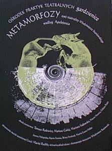 """Metamorfozy plakat z oslem - Ośrodek Praktyk Teatralnych """"Gardzienice"""""""