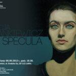 Plakat wystawy Alicji Stankiewicz SPECULA