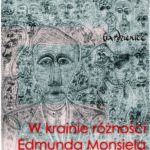 Wystawa w krainie różności Edmunda Monsiela